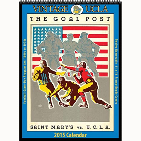 Ucla Calendar.Amazon Com Ucla Bruins 2015 Vintage Football Calendar Office