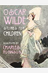 Oscar Wilde - Stories for Children Kindle Edition