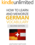 How to Learn and Memorize German Vocabulary: Using Memory Palaces Specifically Designed For The German Language