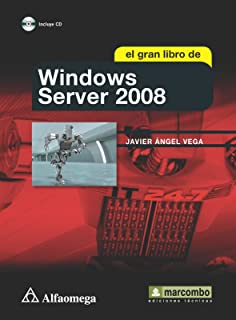 El Gran Libro de Windows Server 2008 (Spanish Edition)