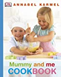 Mummy and Me Cookbook