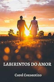 LABIRINTOS DO AMOR