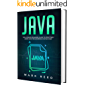 Java: The Ultimate Beginners Guide to Effectively Learn Java Programming Step-by-Step