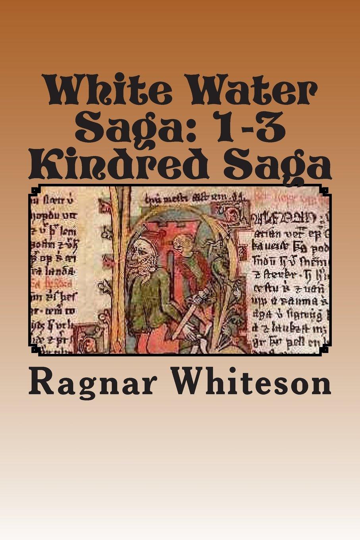 Read Online White Water Saga: Prison Kindred Sagas (Volume 1) PDF