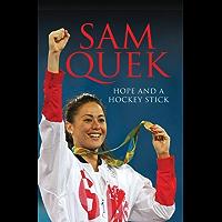 Sam Quek: Hope and a Hockey Stick