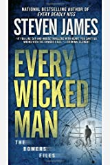 Every Wicked Man (The Bowers Files) Paperback