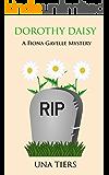 Dorothy Daisy: A Fiona Gavelle Mystery