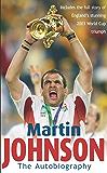 Martin Johnson Autobiography (English Edition)