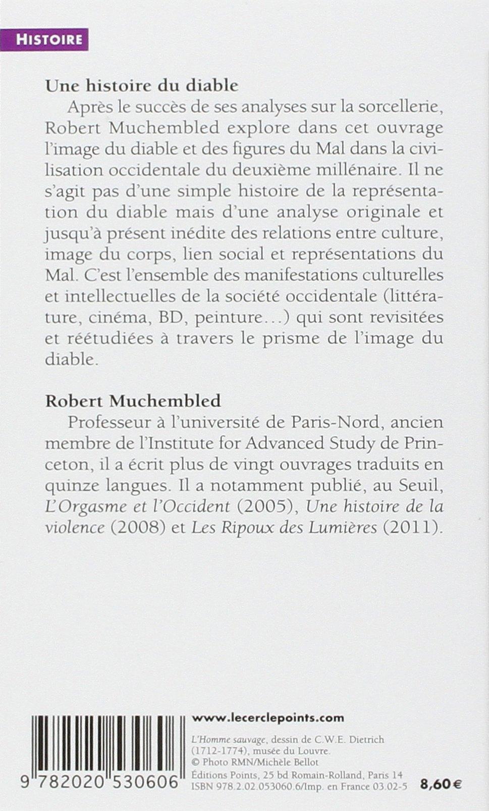 Une histoire du diable, XIIe-XXe siècle: Robert Muchembled: 9782020530606:  Amazon.com: Books