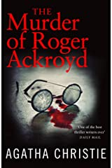 The Murder of Roger Ackroyd (Poirot) (Hercule Poirot Series Book 4) Kindle Edition