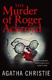 The Murder of Roger Ackroyd (Poirot) (Hercule Poirot Series Book 4) (English Edition)