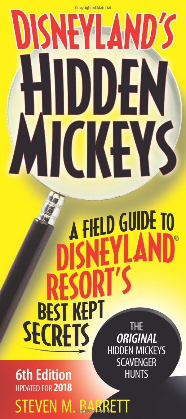 Download Disneyland's Hidden Mickeys: A Field Guide to Disneyland Resort's Best Kept Secrets pdf epub