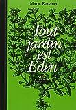 Tout jardin est Eden