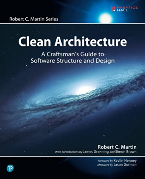 Clean Architecture A Craftsman S Guide To Software Structure And Design Martin Robert 9780134494166 Books Amazon Ca