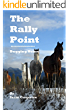 The Rally point: Bugging Home