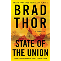 State of the Union: A Thriller (The Scot Harvath Series Book 3)