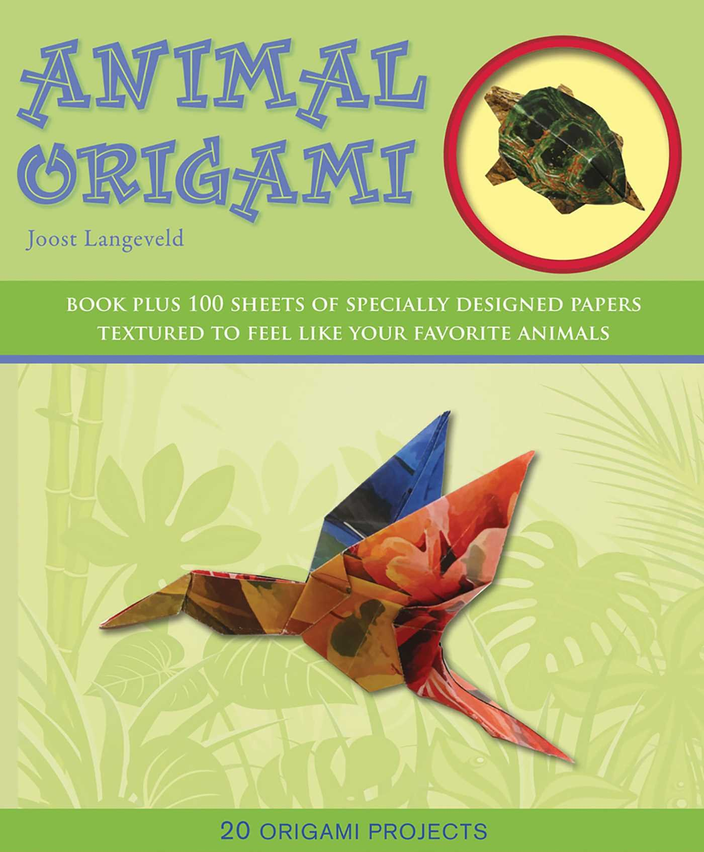 Animal Origami 20 Projects Books Joost Langeveld Central Lookup Model Diagrams Stepbystep 9781607102793