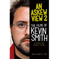 An Askew View 2: The Films of Kevin Smith (Applause Books)