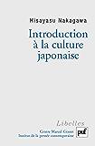 Introduction à la culture japonaise: Essai d'anthropologie réciproque