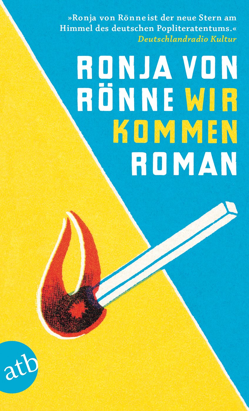 Wir kommen: Roman