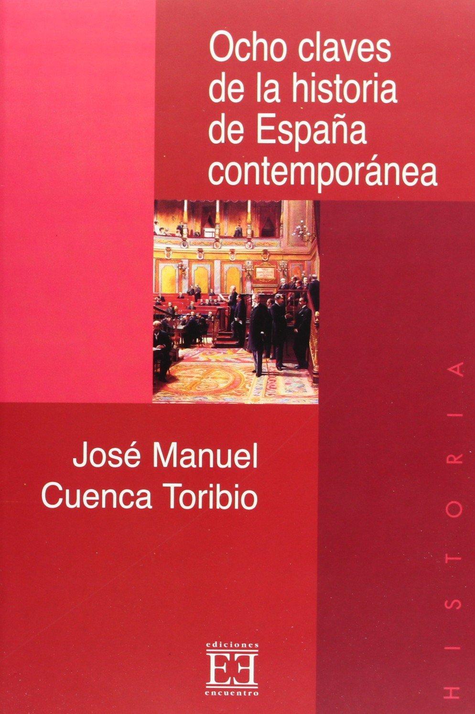 Ocho claves de la historia de España contemporánea Ensayo: Amazon ...