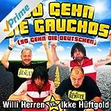 So gehn die Gauchos (So gehn die Deutschen) (Mallorca Mix)