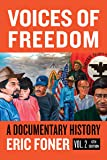 Voices of Freedom: A Documentary Reader (Sixth Edition, Volume 2) (Vol. 2)