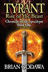 Tyrant: Rise of the Beast (Chronicles of the Apocalypse) Paperback