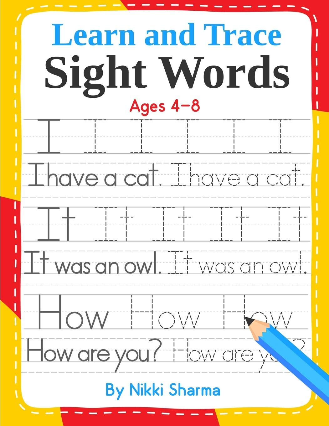 Learn And Trace Sight Words  Step By Step Exercises To Help Kindergarten And First Grade Children Learn To Read Write Spell And Use Essential High Frequency Words