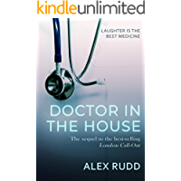 Doctor in the House (Doctor, Doctor! Book 2)