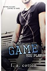 The Game You Play: A Hate-to-Love Story (Rixon Raiders Book 2) Kindle Edition