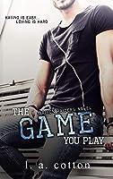The Game You Play (Rixon Raiders Book 2) (English