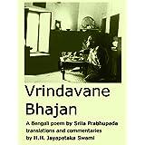 Vrindavane Bhajan [English]