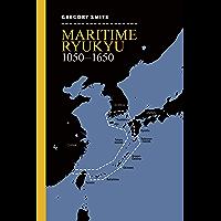 Maritime Ryukyu, 1050–1650