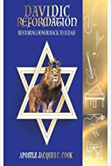 Davidic Reformation: Restoring Honor Back to Judah Paperback