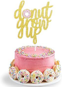 Superb Amazon Com Double Sided Glitter Donut Grow Up Cake Topper Kids Funny Birthday Cards Online Alyptdamsfinfo