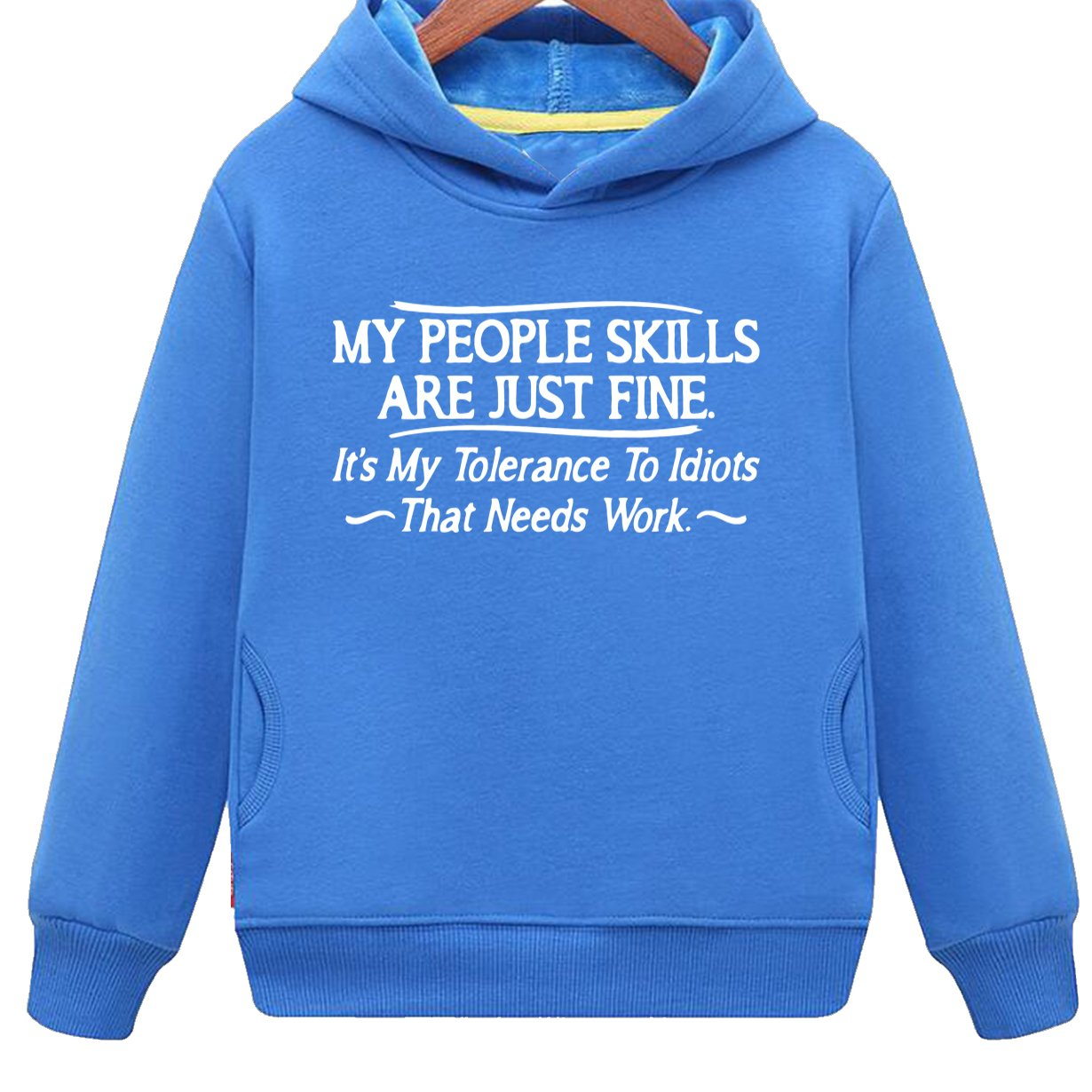 Kids Two Pockets My People Skills Are Fine It's My Tolerance To Idiots Hoodie (2T,Blue)