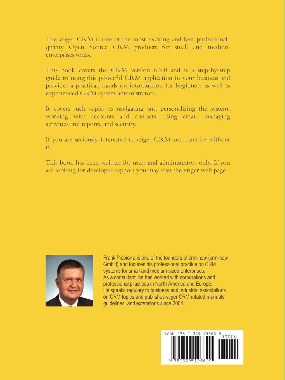 Buy Vtiger Crm - User and Administration Manual for V6 3 0 Book