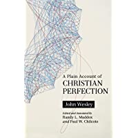 Aplain Account Of Christian Perfection- Annotated