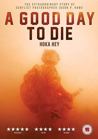 A Good Day to Die - Hoka Hey [DVD]