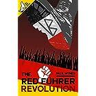 The Red Führer: Revolution