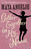 Gather Together In My Name (English Edition)