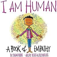 Image for I Am Human: A Book of Empathy (I Am Books)