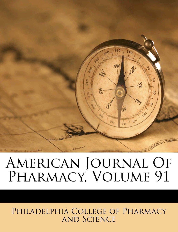 American Journal Of Pharmacy, Volume 91 pdf