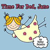 Time For Bed, Jane (A Picture Book for Young Children) (English Edition)