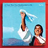 At Least Wave Your Handkerchief At Me [VINYL]