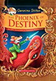 Geronimo Stilton and the Kingdom of Fantasy: Special Edition: The Phoenix of Destiny