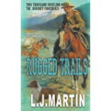 Rugged Trails (Two Thousand Grueling Miles)