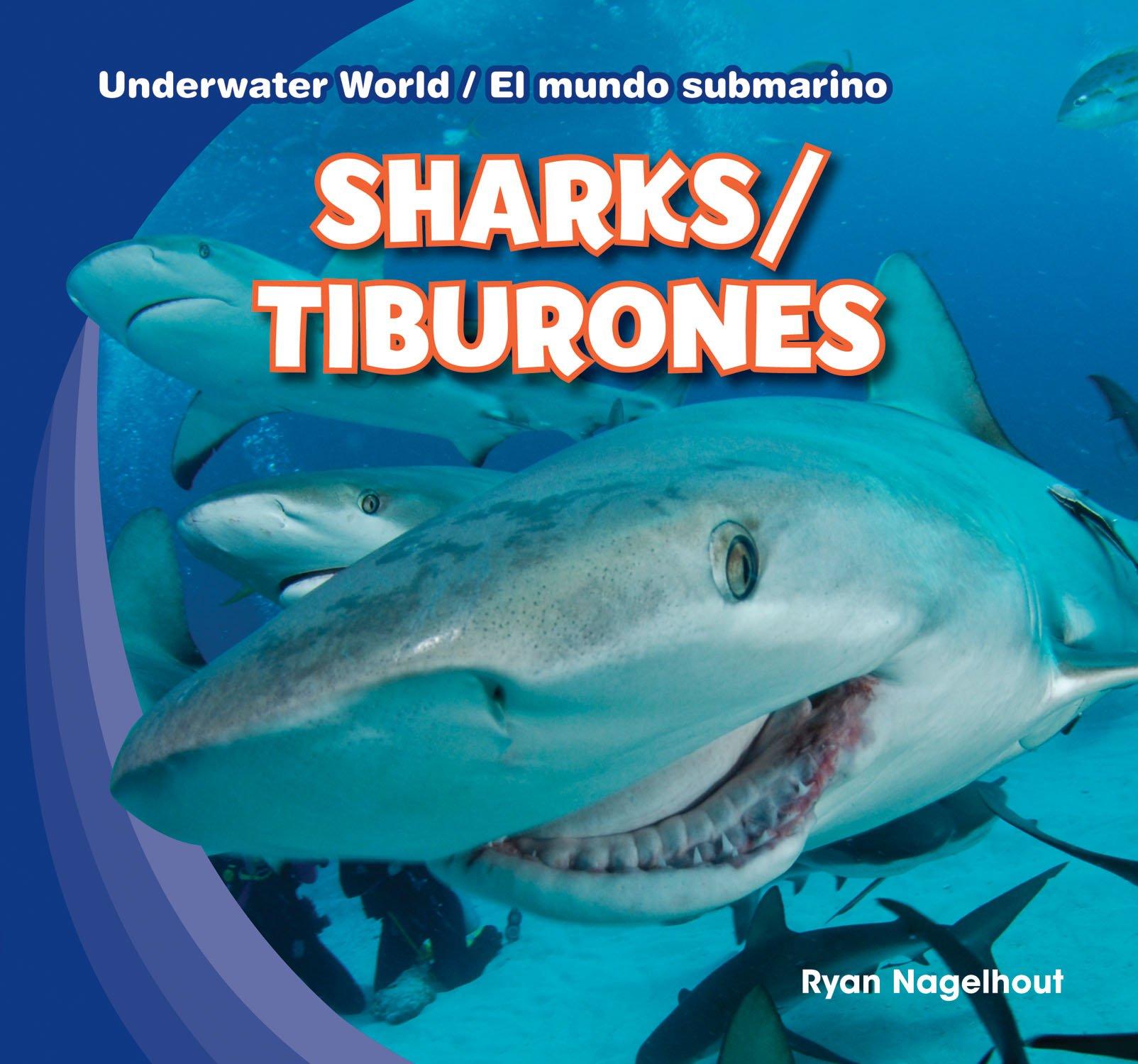 Sharks / Tiburones (Underwater World / El Mundo Submarino) (English and Spanish Edition) by Brand: Gareth Stevens Publishing