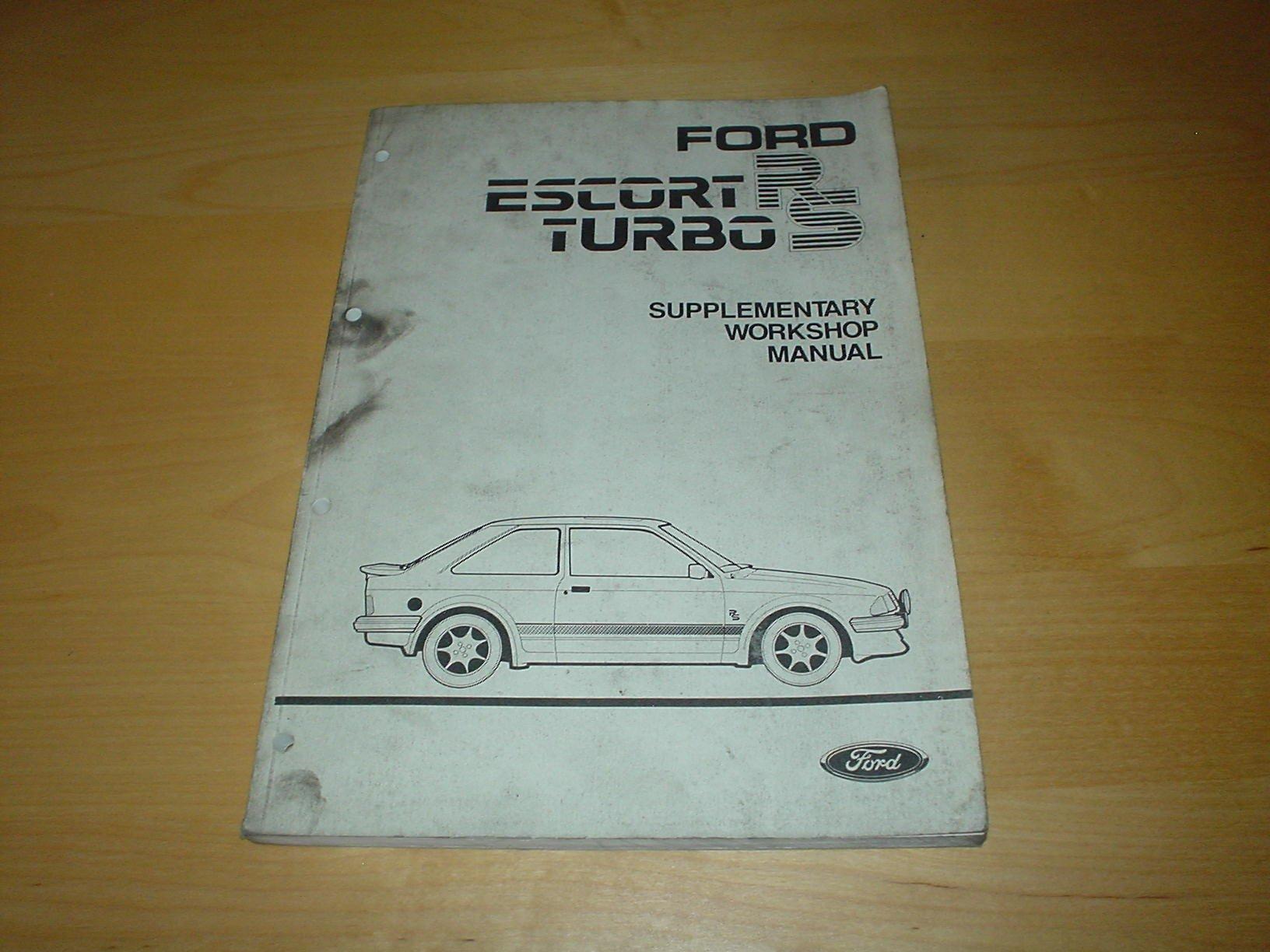FORD ESCORT RS TURBO WORKSHOP MANUAL - (OWNER'S REPAIR HAND BOOK HANDBOOK  MANUAL): Amazon.co.uk: Books